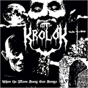 KROLOK - When the Moon Sang Our Songs