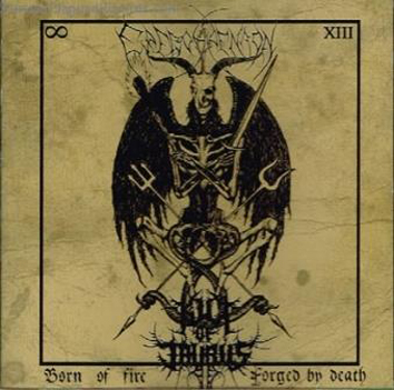 KULT OF TAURUS/ EREVOS AENAON - Born of Fire, Forged by Death