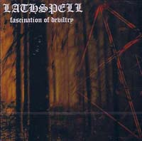 LATHSPELL - Fascination Of Devilry