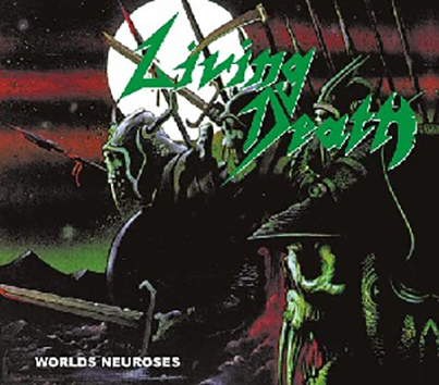 LIVIN DEATH - Worlds Neuroses