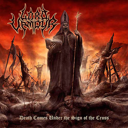 LORD VAMPYR - Death Comes Under the Sign of the Cross
