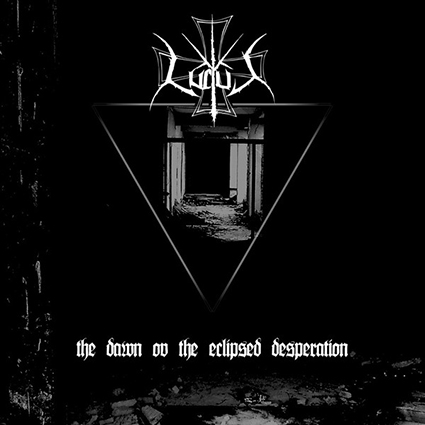 LUCTUS - The Dawn ov the Eclipsed Desperation