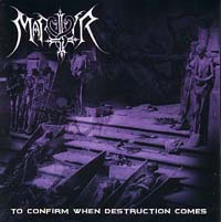 MARTYR - To Confirm When Destruction Comes