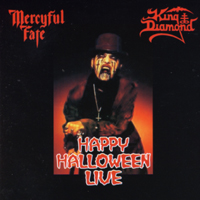 MERCYFUL FATE/ KING DIAMOND - Happy Halloween Live