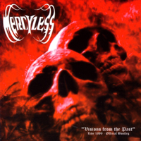 MERCYLESS - Visions from the Past