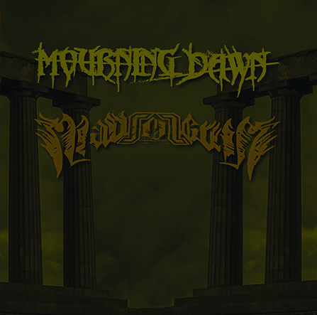 MOURNING DAWN/ MAUSOLEUM - Drain Life's Bitter Cup to the Last Drop... / Requiem in Stone