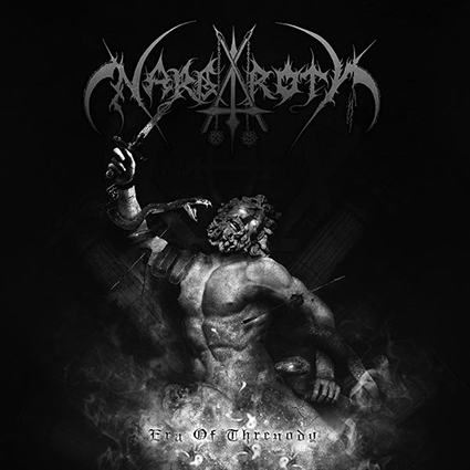 NARGAROTH - Era of Threnody