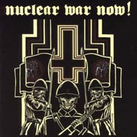 NUCLEAR WAR NOW! Fest Volume I