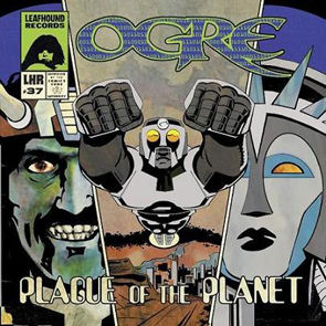 OGRE - Plague of the Planet