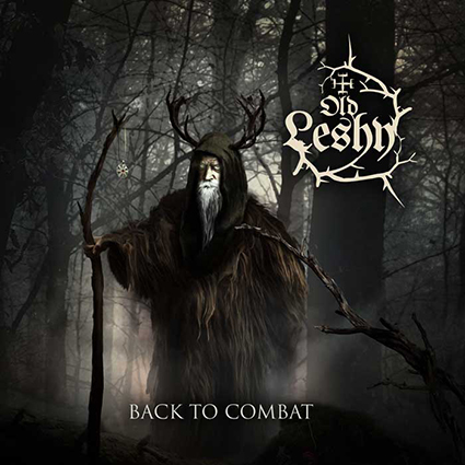 OLD LESHY - Back to Combats