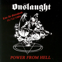 ONSLAUGHT - Power from Hell (Live in Gateshead)