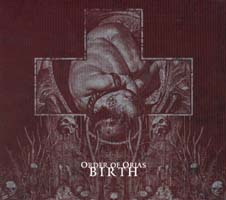 ORDER OF ORIAS - Birth