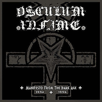 OSCULUM INFAME - Manifesto From The Dark Age (1994-1996)