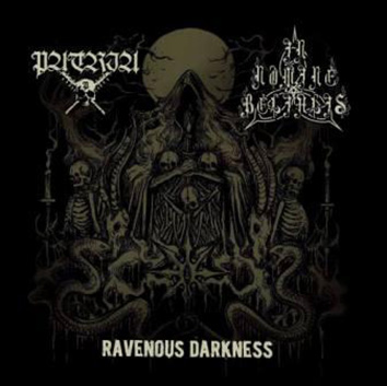 PATRIA/ IN NOMINE BELIALIS - Ravenous Darkness
