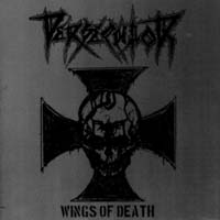 PERSECUTOR - Wings of Death