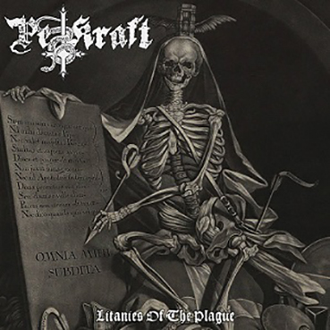 PESTKRAFT - Litanies of the Plague