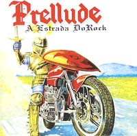 PRELLUDE - A Estrado Do Rock