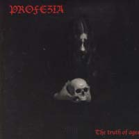 PROFEZIA - The Truth of Ages