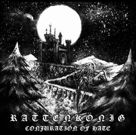 RATTENKONIG - Conjuration of Hate