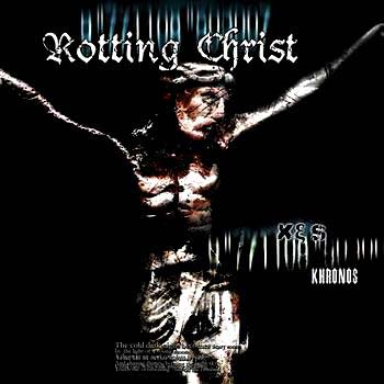 ROTTING CHRIST - Khronos
