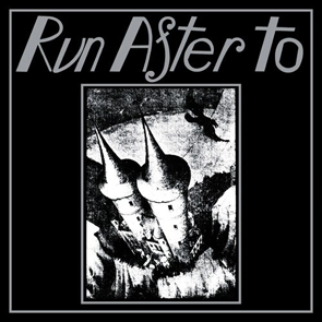 RUN AFTER TO - Run After To / Gjinn and Djinn