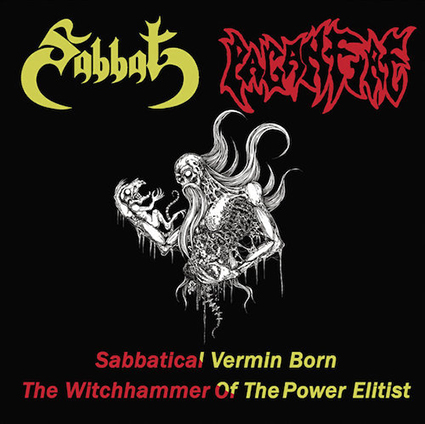 SABBAT/ PAGANFIRE - Sabbatical Vermin Born/ The Witchhammer of the Power Elitist