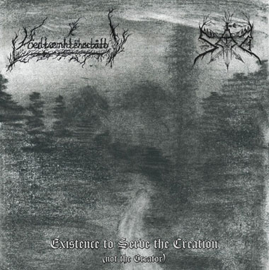 SAD/ VÖEDTÆMHTËHACTÅTT - Existence To Serve The Creation (Not the Creator)