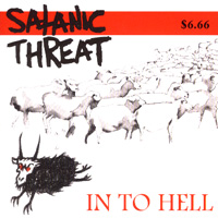 SATANIC THREAT - In to Hell
