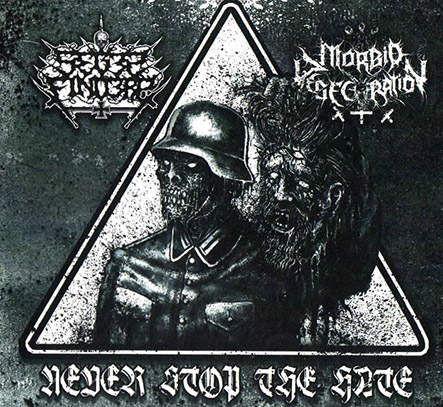 SEGES FINDERE/ MORBID DESECRATION - Never Stop the Hate