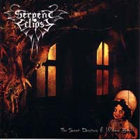 SERPENT ECLIPSE - The Seven Desires Of Wolves Blood