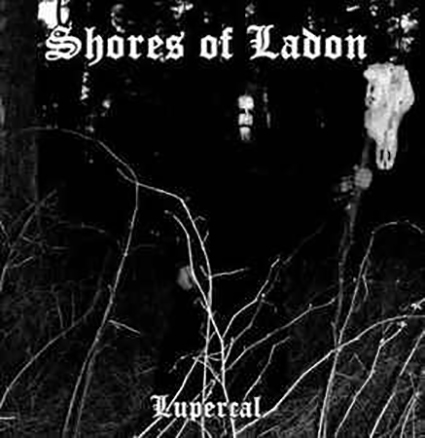 SHORES OF LADON - Lupercal
