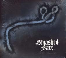 SMASHED FACE - Virulent Procreation