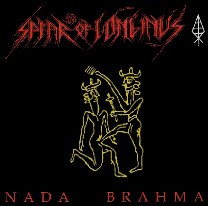 SPEAR OF LONGINUS - Nada Brama