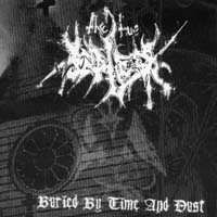 THE TRUE ENDLESS - Buried by Time and Dust
