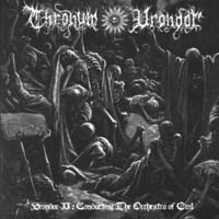 THRONUM VRONDOR - Vrondor II: Conducting The Orchestra Of Evil