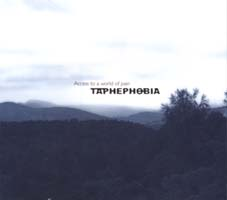 TAPHEPHOBIA - Access to the world of pain