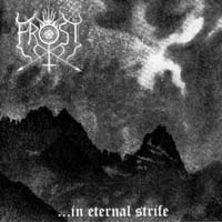 THE TRUE FROST - ... In Eternal Strife
