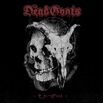 THE DEAD GOATS/ ICON OF EVIL