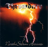 THROMDARR - Northstorm Arrives