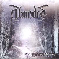 THUNDRA - Ignored by Fear