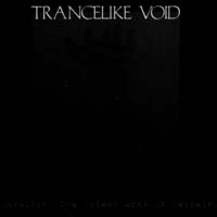 TRANCELIKE VOID - Unveiling the Silent Arms of Despair