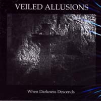 VEILED ALLUSIONS - When Darkness Descends