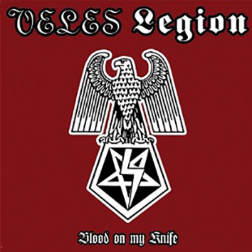 VELES/ LEGION - Blood on My Knife