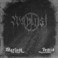 WARLUST/ PESTIS - The Final War / Plagueridden