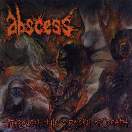 ABSCESS - Through the Cracks of Death 12