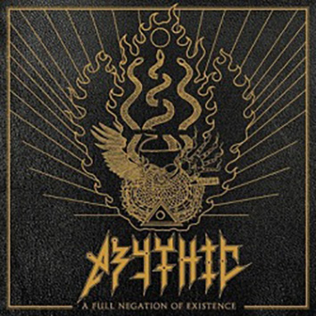 ABYTHIC - A Full Negation of Existence 12