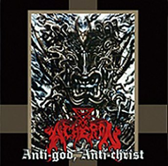 ACHERON - Anti-God, Anti-Christ 12