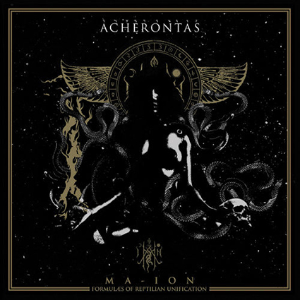 ACHERONTAS - Ma-IoN (Formulas of Reptilian Unification) Gatefold 2x12