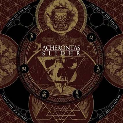 ACHERONTAS/ SLIDHR - Death of the Ego / Chains of the Fallen 12