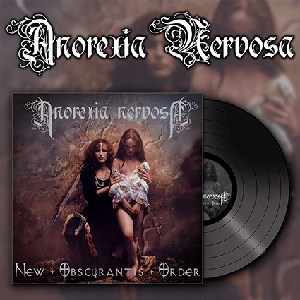 ANOREXIA NERVOSA - New Obscurantis Order Black 12